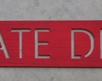 Metal PRIVATE DRIVE sign in red distressed with baked on clear coat