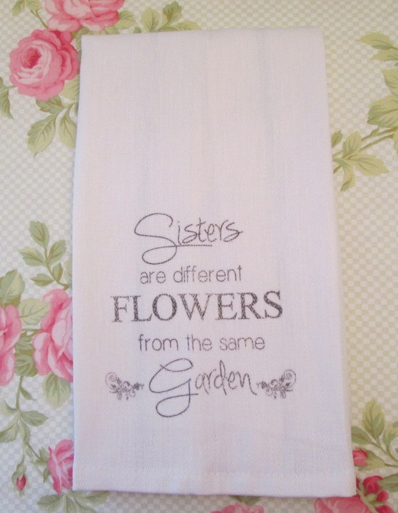 Kitchen Towel Sisters Are Different Flowers From The Same