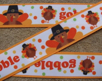 "Gobble ribbon Turkey Grosgrain Ribbon Thanksgiving Ribbon Happy Turkey Day Printed Ribbon 7/8"" Holiday Hair Bow Printed Ribbon"