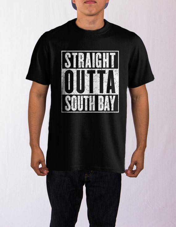 straight outta south bay t shirt