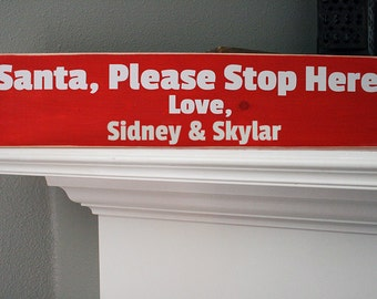 """24x6"""" Santa, Please Stop Here Wood Sign - Personalized"""