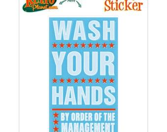 Wash Your Hands Management Vinyl Sticker - #64738