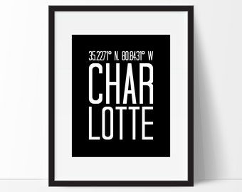 Charlotte NC Art Print, Charlotte Wall Art, North Carolina Art Print, City Art, Charlotte Coordinates, North Carolina Decor, Typography