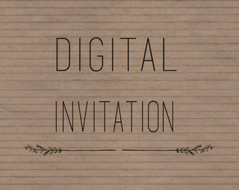 DIGITAL INVITATION-File Only