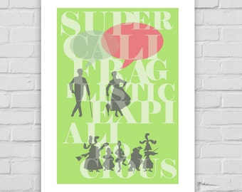Supercalifragilisticexpialidocious Mary Poppins Movie Quote - A4/A3/A2 Print Julie Andrews wall art decor fun illustrated songs disney