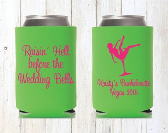 Raising Hell Before the Wedding Bells Beer Cozies Bachelorette Party