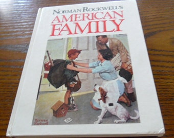 1989 - Norman Rockwells American Family, Art book, color Illustrations, any Frameable, hardback