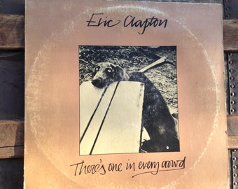 Eric Clapton - There's One In Every Crowd - vinyl record