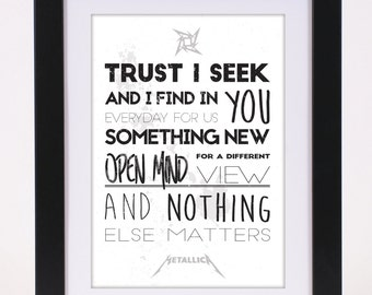 Metallica 'Nothing Else Matters' Printed Lyrics Poster - available in A4 and A3 // Gift Ideas // Rock // Typography