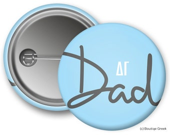 DG Delta Gamma Dad Custom Greek Button