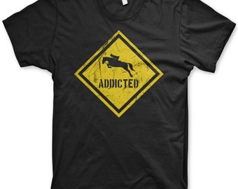 Caution Addicted to horses t-shirt horseback ridding tee