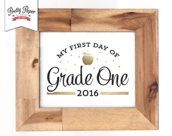 First Day of Grade One Sign // INSTANT DOWNLOAD // Printable First Day of School Poster // Black White & Gold // Digital Printable File