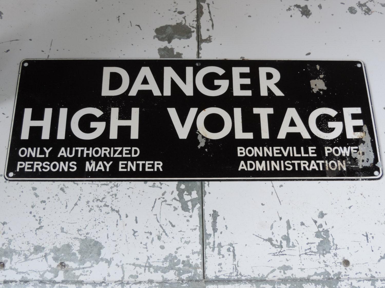 Vintage Warning Danger Sign High Voltage Bonneville Power ...