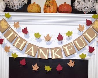 Thanksgiving Decor, Thanksgiving Banner, Thankful Burlap Banner, Thankful Bunting, Thanksgiving Burlap Garland, Happy Thanksgiving, Rustic