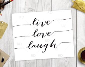 live love laugh PRINTABLE Wall Art - black typography print / wall art / quote print / typography print / live love laugh typography