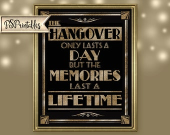 Printable Hangover - Alcohol Art Deco/Great Gatsby/1920's theme -5 sizes instant download digital file - DIY - black and glitter gold