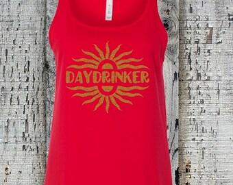 Funny Daydrinker Tank//Day Drinking Shirt//Womens Daydrinker Tank Top//Summer Tank Top//Vacation Tank Top//Beer Drinking Tank//Drinking Game