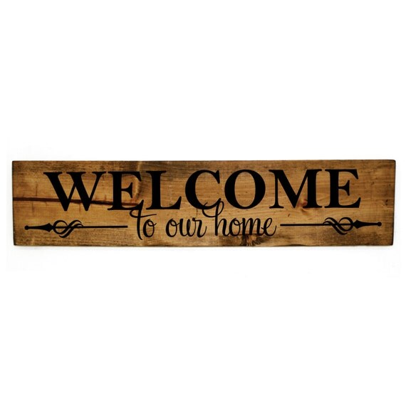 welcome to our home wood sign wood home decor rustic wood quotes home decor wood signs trend home design and decor