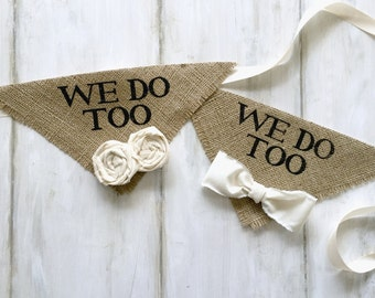 We Do Too Engagement Photos Save the Date Cards Wedding Dog Bandana Cat Collar Dog Collar I Do Too Natural Burlap Collar Girl Flowers