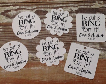He put a ring on it engagement tag, Engagement tags, Wedding tags, Custom tags, Personalized tags, Favor tags, ring pop tags