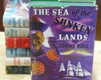 """Edward Noble  """" The Sea of the Sunken Lands""""  Thomas Nelson and Sons  London 1949"""
