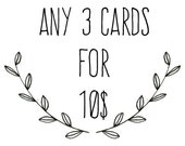 Any 3 Greeting Cards...