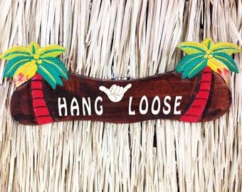 Hang Loose Wood Sign