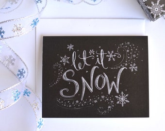 Holiday Card - Christmas Card - Let it Snow - Chalkboard Card - Christmas Cookies - Hand Lettered Card - Chalk Art - Chalk Snowflakes