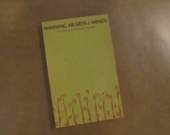 1972 First Edition, Second Printing of Winning Hearts and Minds: War Poems by Vietnam Veterans - Indochina War - Paperback