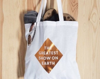 The Greatest Show on Earth Copper Tote Bag - limited edition great gift