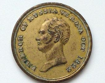 Congress at Verona 1822  token - Emperor of Russia