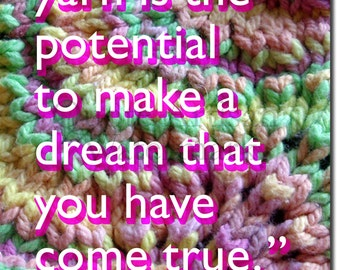"""Motivational Knitting Poster 01 """"In a ball of yarn..."""" Original Art Print - Photo Gift Motivation Quote"""
