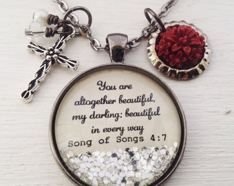 "Song of Songs 4:7 necklace, ""You are altogether beautiful"", You're beautiful, bible verse necklace, Christian jewelry, scripture necklace"