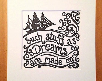 Such stuff as dreams are made on, Shakespeare quote linocut print. 8x8 inches.