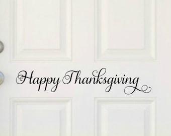 Thanksgiving Door Decal Happy Thanksgiving Decal Thanksgiving Vinyl Thanksgiving Decor Fall Door Decal Holiday Door Decal Fall Decor