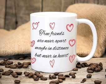 True Friends Mug - Great gift for birthdays - Tea mug - Coffee mug - Printed mug - friends Mug