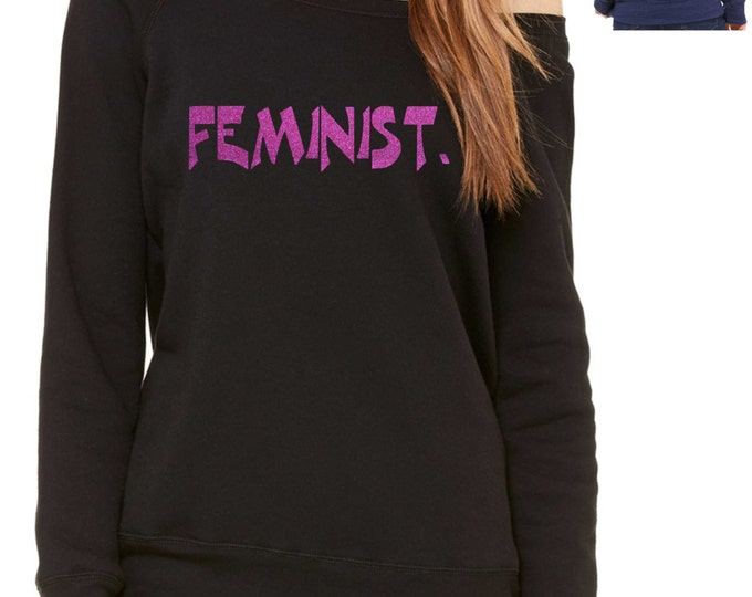 FEMINIST Hot Pink Glitter sweatshirt , slouchy , oversize , loose fit - ladies sweatshirts - political shirts