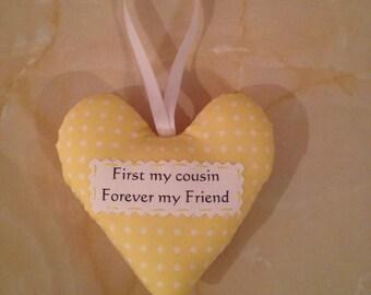 Cousin heart, Cousin gift, padded heart, gift box option