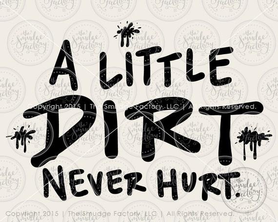 Baby Boy SVG Cut File A Little Dirt Never by ...