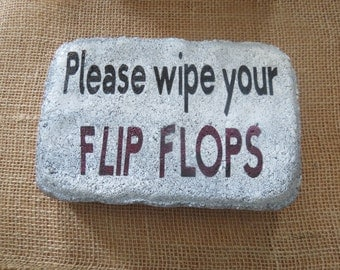 Please Wipe Your Flip Flops Summer Beach 6 x 9 Concrete Stone Garden Stone