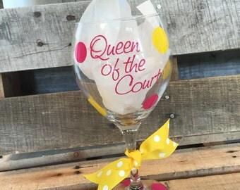 Queen Of The Court Wine Glass   Tennis   Ladies Tennis   Tennis Life   Wine Glass   Custom Wine Glass   Tennis Player   Tennis Queen