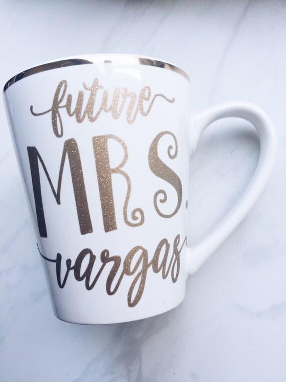 Future MRS. Custom mug / custom bride mug / custom mug / custom coffee cup / future wife