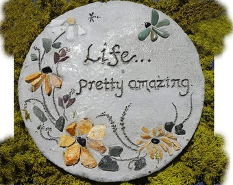 "All-Natural Mosaic Stepping Stone, Garden Decor, Engraved Stepping Stone, Mosaic Garden Paver, Gift for Her - ""Life...Pretty Amazing"" sign"