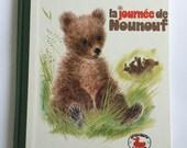 """Livre pour enfant vintage """"La journée de Nounouf"""" édition"""