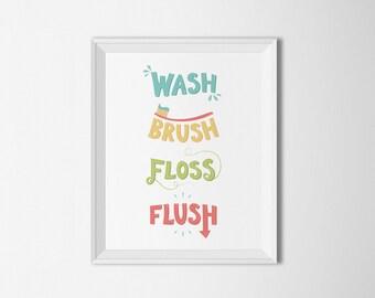 Wash Brush Floss Flush Printable art Bathroom printable bathroom rules kids bathroom word art typography art bathroom decor kids decor