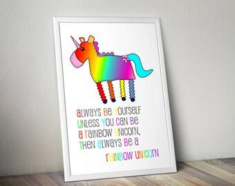 Rainbow Unicorn Print Always Be A Rainbow Unicorn Rainbow Unicorn Gift Unicorn