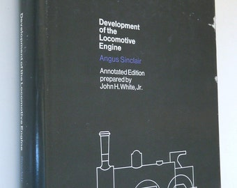 Development Locomotive Engine railroad Sinclair vintage book history trains