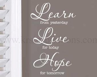 Learn, Live, Hope wall decal