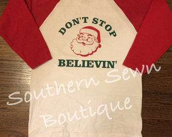 Don't Stop Believin' 3/4 Sleeve Raglan Style Top