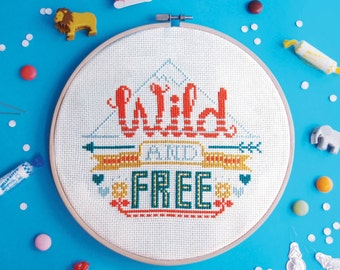 cross stitch pattern - Wild and Free , modern cross stitch sampler, quote cross stitch, modern embroidery pattern, adventure needlepoint PDF